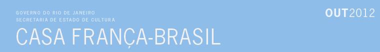 Outubro na Casa França-Brasil